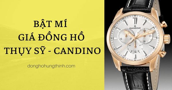 Bật mí giá đồng hồ Candino - Có thực sự rẻ quá?