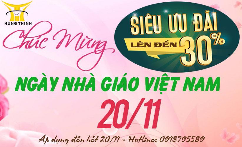 Siêu ưu đãi lên đến 30% mừng ngày nhà giáo Việt Nam 20/11